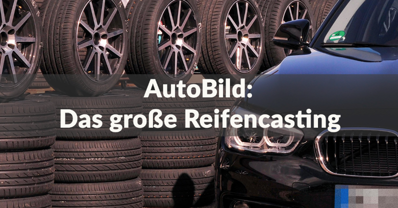 AutoBild - Das große Reifencasting